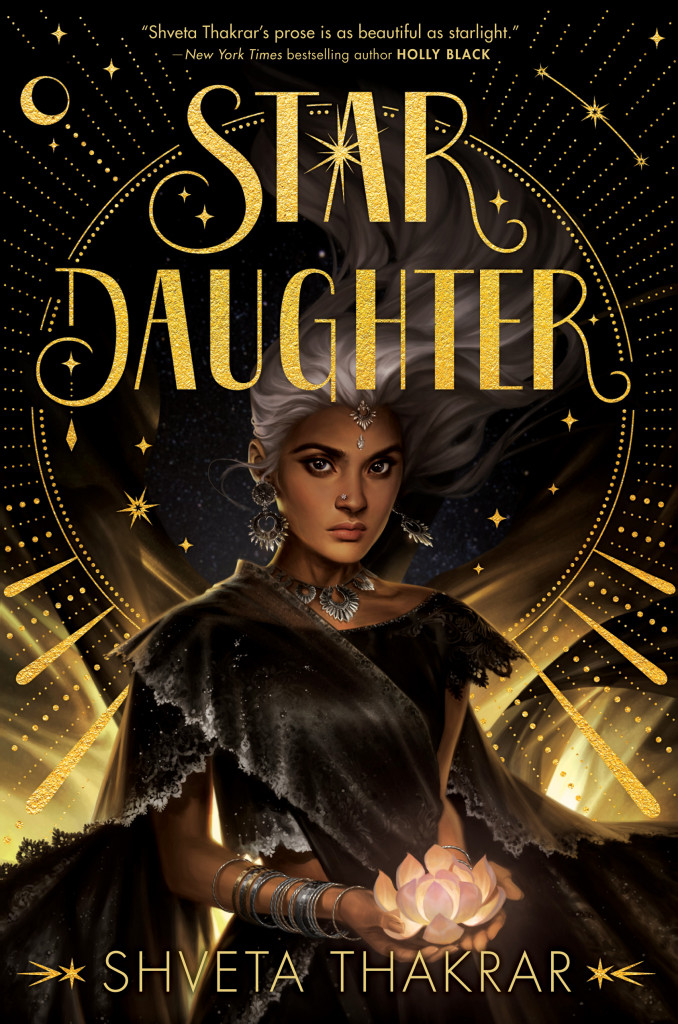Star Daughter, Shveta Thakrar, Golden, Brown, Moon, Lotus, Girl, Gray Hair, Dark Dress, Glitter, Light, Young Adult, Fantasy, Stars, Mythology, Romance, Cover Love, Competition