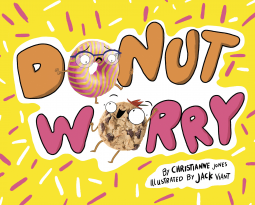 Donut Worry, Donuts, Anxiety, Worries, Picture Books, Children's Books, Cookies, Food, Hungry, Friendship, Yellow, Cookie, Donut, Fun, Friendship, Christianne Jones