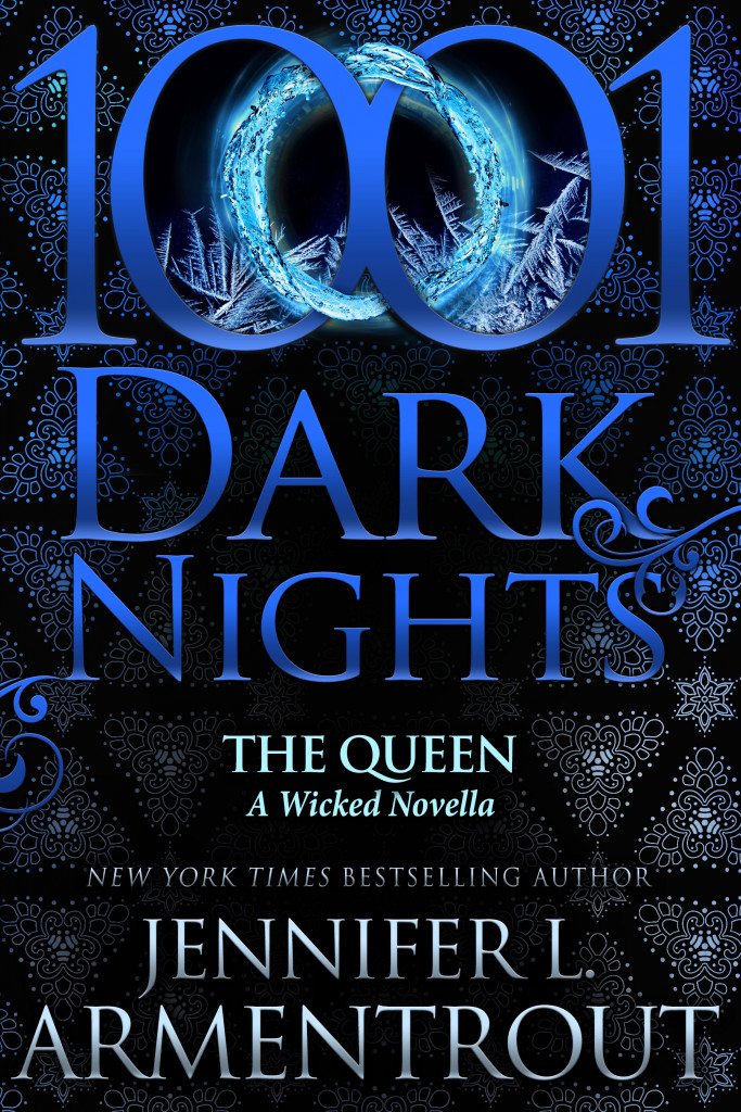1001 Dark Nights, The Queen, Wicked, Novella, Jennifer L. Armentrout, Fae, Faerie, King, Queen, Prince, Romance, Blue, Rings, Numbers