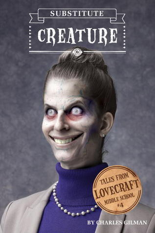 Substitute Creature, Woman, Necklace, Purple Shirt, Knot, Tales from Lovecraft Middle School, Book 4, Horror, Paranormal, Monsters, Teaching, Teacher, Children's Books, Charles Gilman