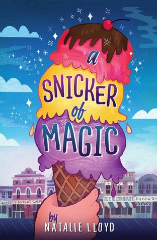 A Snicker of Magic, Natalie Llyod, Ice Cream, Purple/Red/Orange Ice Cream, Sky, Sparkles, Cherry, Hand, Waffle Cone, Houses, Shops, Fantasy, Children's Books, Magic, Word Collector, Magical Realism, Moving