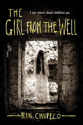 The Girl From the Well, Rin Chupeco, Girl, Door, House, Murder, Japan, Ghosts, Death, Horror, Spooky