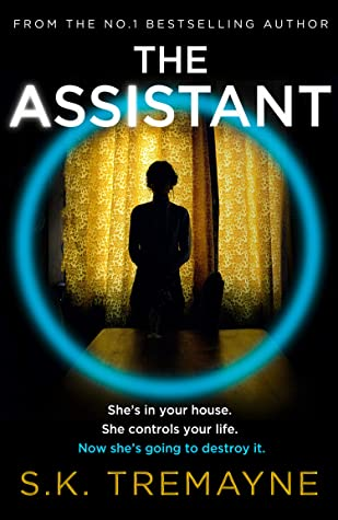 The Assistant, Blue Circle, Woman, Silhouette, Yellow Curtains, AI, Thriller, Mystery, S.K. Tremayne