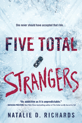Five Total Strangers, Natalie D. Richards, Blue, Ice, Car, Trees, Thriller, Mystery, Young Adult, Suspense