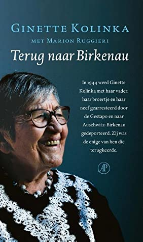 Terug naar Birkenau, Blue, Woman, WWII, Concentration Camp, Nonfiction, Biography, Ginette Kolinka, Marion Ruggieri