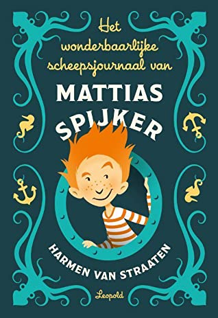 Het wonderbaarlijke scheepsjournaal van Mattias Spijker, Mermaids, Harmen van Straaten, Children's Books, Illustrations, Humour, Tests, Villains, Blue, Window, Octopus, Blue, Dark Blue, Orange Hair,