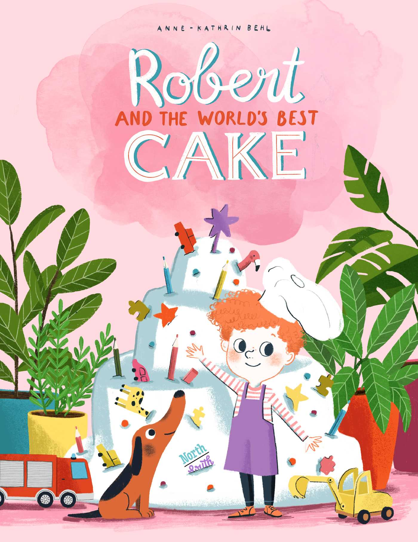 Robert and the World's Best Cake, Anne-Kathrin Behl, Pink, Plants, Boy, Dog, Cake, Toys, Picture Book, Children's Books, Family, Dog, Pets, Friends