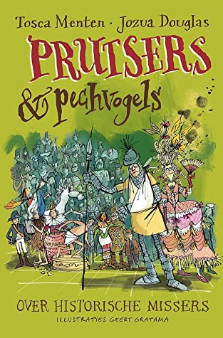 Prutsers & pechvogels, Green, People, Fiction, Knights, Humour, Children's Books, Tosca Menten, Jozua Douglas, Interview, Clumsy, Unlucky, Illustrations, Red Letters