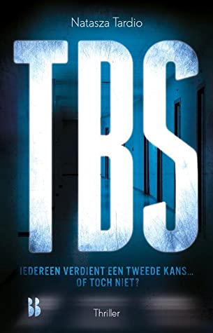 TBS, Divorce, Bad Parenting, Horrible Mother, Young Adult, TBS, Criminal, Murder, Mystery, Brother, Sister, Romance, Blue, White Letters, Dutch, Natasza Tardio