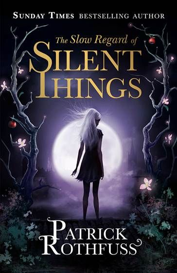The Slow Regard of Silent Things, The Kingkiller Chronicles, Book 2.5, Purple, Moon, Girl, Trees, Magic, Short Story, Fantasy, Novella, Campus, University, Dark, Patrick Rothfuss