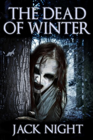 The Dead of Winter, Tree, Face, Monster, Horror, Forest, Woods, Secrets, Mystery, Haunting, Jack Night