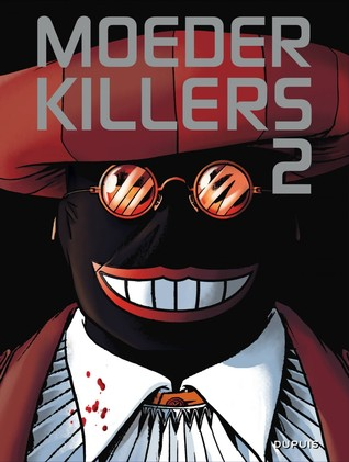 De orde van de wezen, Moederkillers, Boek 2, Book 2, Mask, Blood, Hat, Glasses, Graphic Novels, Mystery, hororr, Murder