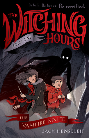 The Vampire Knife, The Witching Hours, Jack Henseleit, Red, Black, Gray, Boy, Girl, Shadow, Horror, Children's Books, Mystery, Family, Transylvania