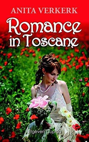 Romance in Toscane, Toscane, Italy, Woman, Flowers, Red, White Letters, Dress, Romance, Thriller, Travelling, Anita Verkerk