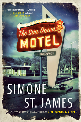 The Sun Down Motel, Logo, Sign, House, Road, Vacancy, Simone St. James, Ghosts, Paranormal, Horror, Motel, Spooky