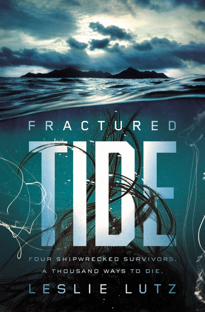 Fractured Tide, Sea, Hair, Clouds, Blue, White Letters, Leslie Lutz, Horror, Mystery, Survivors, Creatures, Journal,