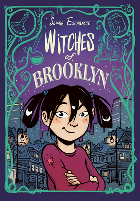 Witches of Brooklyn, Book 1, Purple, Green ,Patterns, Girl, City, Lanterns, Witches, Magic, Orphan, Graphic Novel, Aunts, Friendship, Fame, Singer, Sophie Escabasse