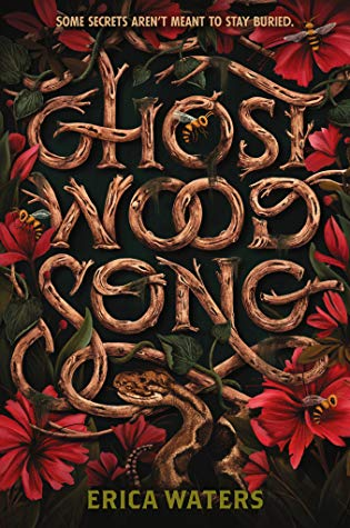 Wood, Flowers, Snake, Wasp, Bees, Red Flowers, Ghost Wood Song, Erica Waters, Green, Murder, Music, Ghosts, Family