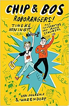 Chip & Bos - Roborangers!, Yellow, Blue, Boys, Robots, Comics, Illustrations, Humour, Funny, Children's Books, Inventions, Sci-fi, Friendship, Dutch, Mystery, Villain, Single Parent
