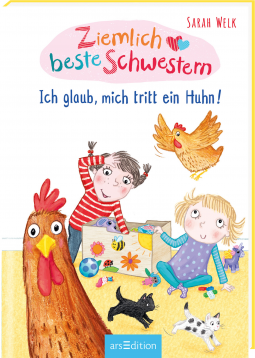 Ziemlich beste Schwestern - Ich glaub mich tritt ein Huhn!, Sarah Welk, Girls, Chickens, Toys, Yellow Floor, Children's Books, Humour, Sibling, Family, Short Stories
