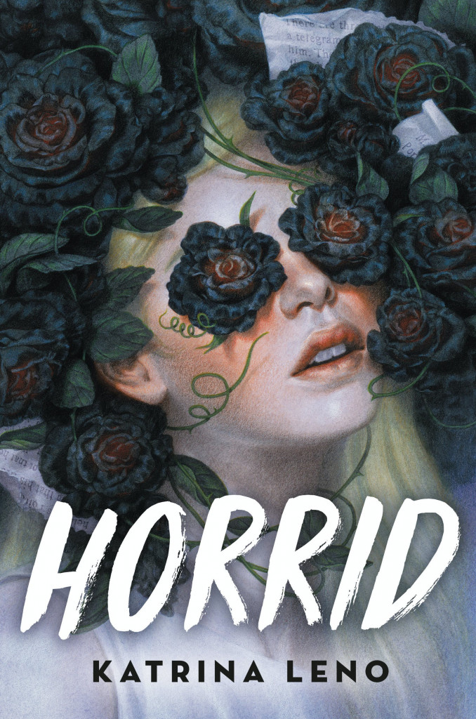 Horror, Young Adult, Mystery, Horrid, Katrina Leno, Girl, Flowers, Blonde Hair, White Clothes, Thorns, Leaves,