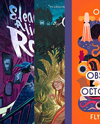 Books, Top 10, Octopus, Eleanor Alice & the Roosevelt Ghosts, Sisters Gremillet, Graphic Novel
