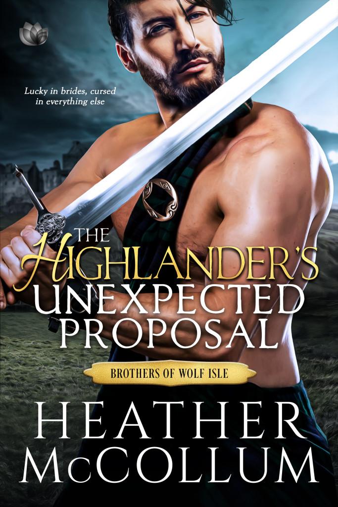 The Highlander's Unexpected Proposal, Heather McCollum, Bare Chest, Man, Sword, Kilt, Romance, Marriage, Historical Fiction, Dual POV, Scotland