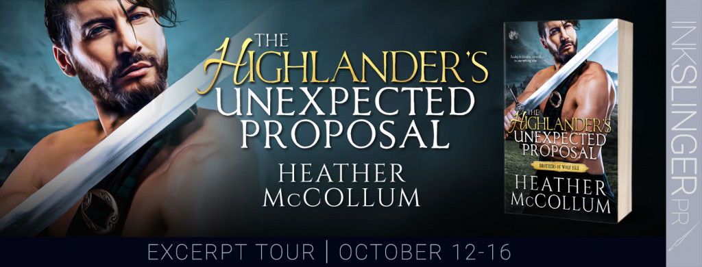 The Highlander's Unexpected Proposal, Heather McCollum, Bare Chest, Man, Sword, Kilt, Romance, Marriage, Historical Fiction, Dual POV, Scotland