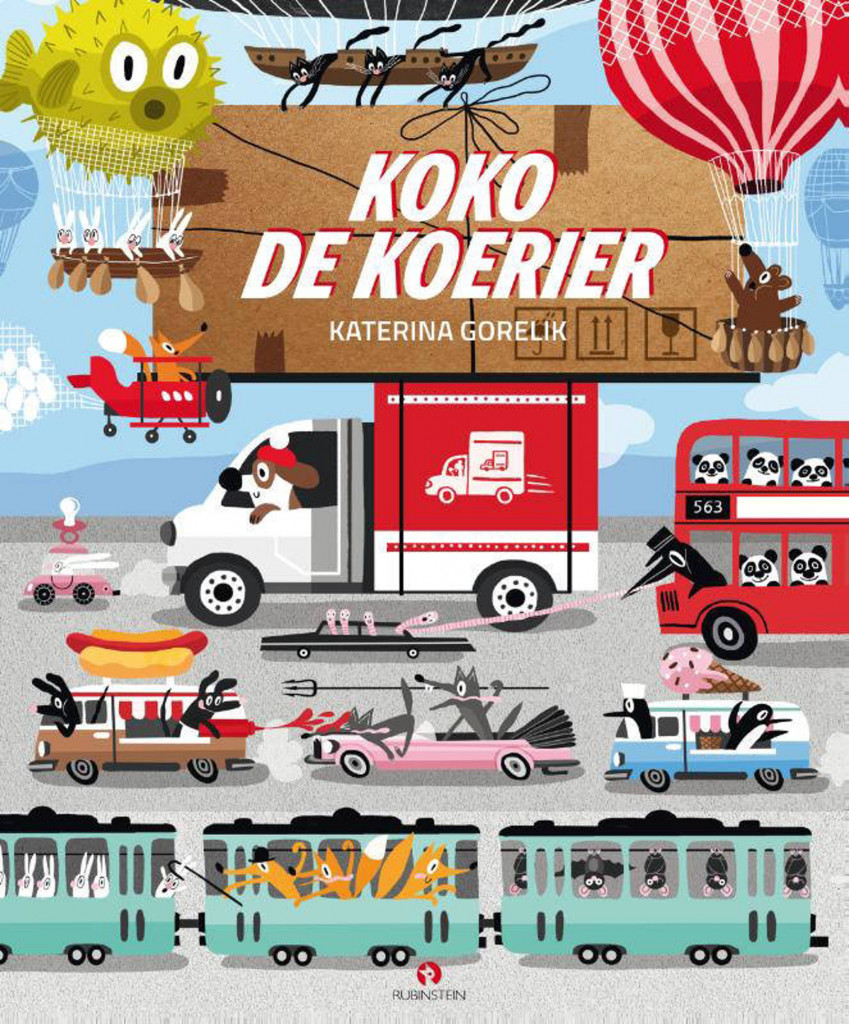 Koko de koerier, Tram, Cars, Trucks, Hot Air Balloon, Animals, Dog, Mail Delivery, Post, Packages, Adventure, Fun, Children's Books, Katerina Gorelik