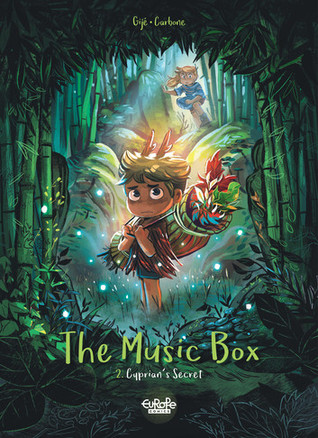 The Music Box 2: Cyprian's Secret, Carbone, Gijé, Green, Boy, Girl, Bmaboo, GLow, Pandorient, Celebration, Graphic Novel, Fantasy