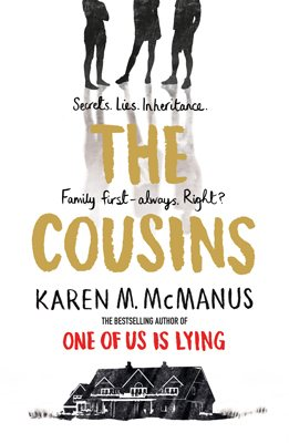 Silhouettes, house, gold letters, Karen M. Mcmanus, Young Adult, The Cousins, Mystery, Inheritance, Secrets, Mystery, Family