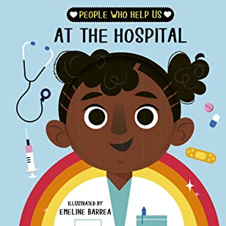 People who help us: At The Hospital, Rainbow, Sparkles, Doctor, Labcoat, Stethoscope, Blue, Children's Books, words&pictures, Emeline Barrea