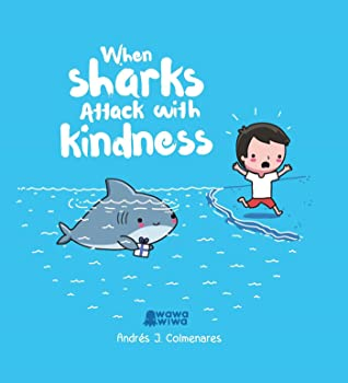 When Sharks Attack With Kindness, Blue, Andrés J. Colmenares, Water, Shark, Human, Comics, Positivity,