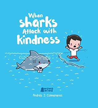 When Sharks Attack With Kindness, Blue, Andrés J. Colmenares, Water, Shark, Human, Comics, Positivity,