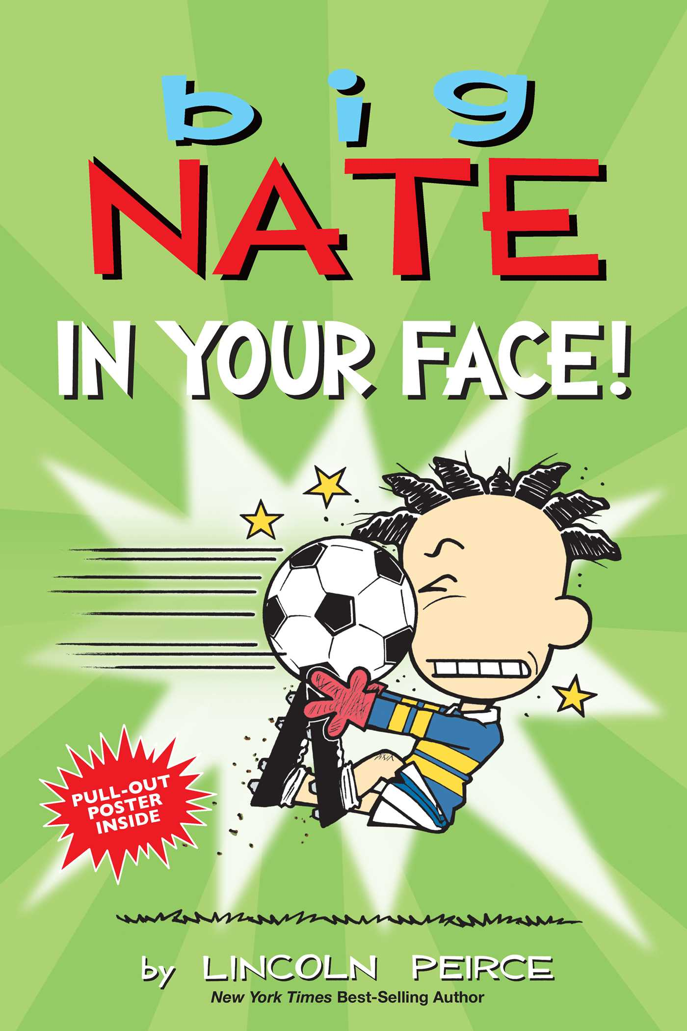 Big Nate: In Your Face!, Green, Soccer, Sports, Boy, Lincoln Peirce, Comics, Humour, Children's Books
