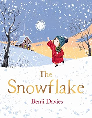 The Snowflake, Benji Davies, Snow, Girl, Red Coat, Hat, Trees, House, Hills, Children's Books, Benji Davies, Picture Books, Holiday, Holiday Vibes