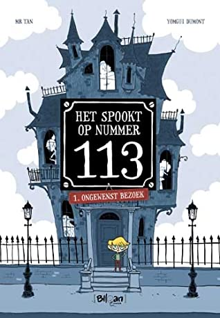 Ongewenst bezoek, Het spookt op nummer 113, Mr. Tan, Yomgui Dumont, Children's Book, Graphic Novel, House, Boy, Fence, Streetlights, Clouds, Sign, Street, Ghosts