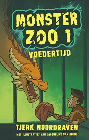 Monster Zoo 1: Voedertijd, Monster Zoo, Green, dragon, adventure, Action, Children's Books, Humour, Funny, Monsters, Zoo, Illustrations, Dragons, Boy, Meat, Yellow Letters, Tjerk Noordraven