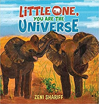 Little One You are the Universe, Elephants, Zeni Shariff, Sky, Clouds, Picture Books, Africa, Canada, Children's Books, Friendship