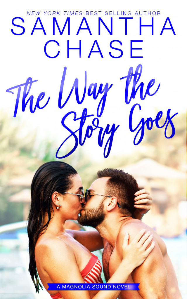 Kissing, Water, Man, Woman, Blue Font, Samantha Chase, Romance, Cute, Magnolia Sound, Book 7, The Way the Story Goes