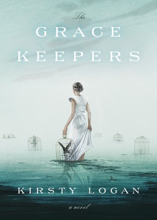 The Gracekeepers, Kirsty Logan, Water, Girl, Cages, Clouds, Fantasy, Dystopia, LGBT, Fairytales, Sadness