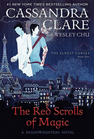 The Red Scrolls of Magic, The Eldest Curses, Book 1, Cassandra Clare, Wesley Chu, Blue, Silhouettes, Men, Red Font, Eiffel Tower, Fantasy, LGBT, Romance, Young Adult