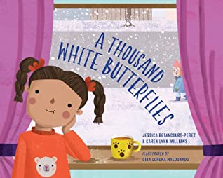 A Thousand White Butterflies by Jessica Betancourt-Perez, Karen Lynn Williams, Gina Maldonado, Girl, Pigtails, Mug, Sweater Orange, Snow, Road, Picture Books, Children's Books, New Girl,