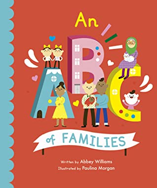 An ABC of Families, Abbey Williams, Paulina Morgan, Red, ABC, Cute, Children's Books, Humans, People, Family, Picture Book, Non-Fiction