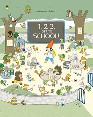 1 2 3 Off to School!, Marianne Dubuc, Girl, Animals, Forest, School, Picture Book, Children's Books, Cute