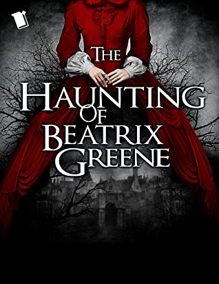 The Haunting of Beatrix Green, Girl, Woman,White Font, Red Dress, Horror, Rachel Hawkins