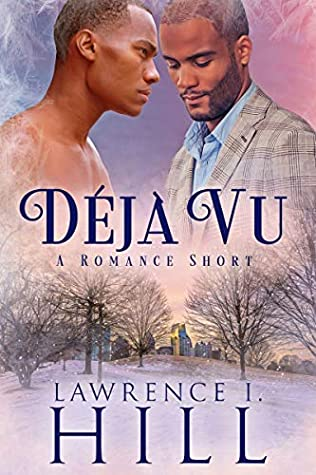Christmas, Trees, Déjà Vu, Men, Pink/Blue/Purple, Novella, Romance, LGBT, Lawrence I. Hill