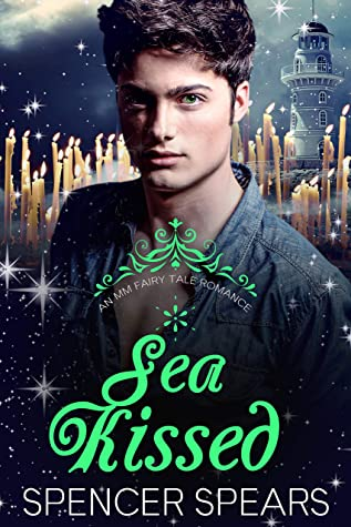 Spencer Spears, Sea Kissed, Little Mermaid, Christmas, Island, Holidays, Green Eyes, Man, Lighthouse, Candles, Retelling, LGBT, Jeansshirt,
