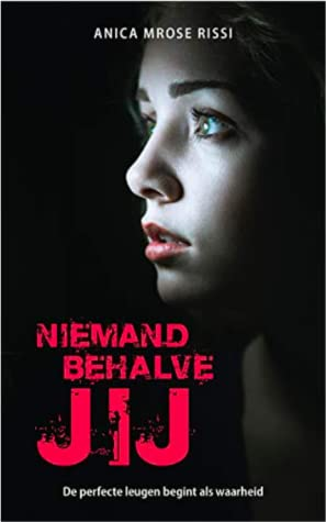 Niemand behalve jij, red font, Anrica Mrose Rissi, Face, Girl, Young Adult, Thriller, Mystery, Letters, Camp, Summer, Romance