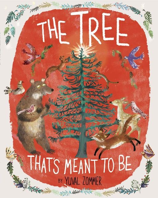 The Tree That's Meant to Be, Yuval Zommer, Red, Tree, Animals, Picture Books, Christmas, Christmas Tree, Children's Books